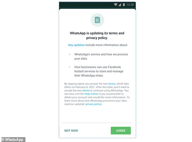 Pictured, the full-screen alert that UK WhatsApp users started seeing in January this year - which caused a furore among WhatsApp users and kicked off a nightmare for the firm's press department